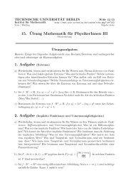 15. ¨Ubung Mathematik für PhysikerInnen III 1. Aufgabe ... - TU Berlin