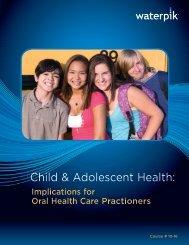 Child & Adolescent Health: - Waterpik