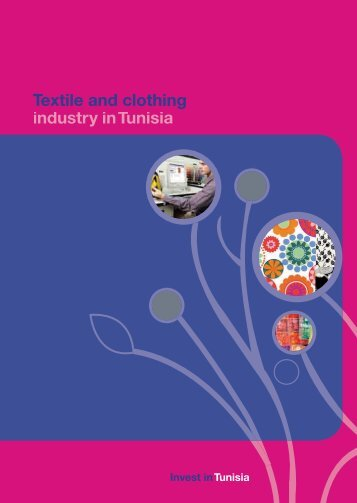 Textile and clothing industry - Invest in Tunisia, The Foreign ...