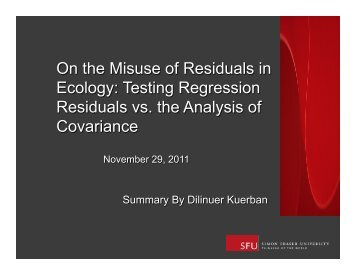 On the Misuse of Residuals in Ecology: Testing ... - People.stat.sfu.ca