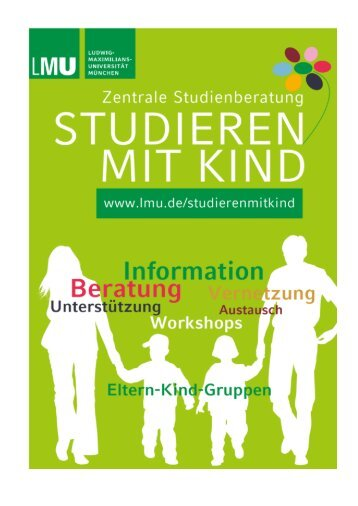 """Broschüre der ZSB: """"Studieren mit Kind"""" - LMU München"""