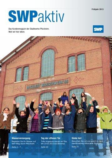 SWP aktiv Ausgabe Frühjahr 2013 - Stadtwerke Pforzheim