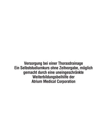 Versorgung bei einer Thoraxdrainage - Atrium Medical Corporation