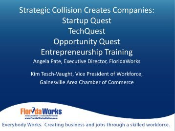 Strategic Collision Creates Companies: Startup Quest TechQuest ...