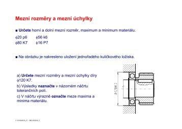 Mezní rozměry a mezní úchylky Určete