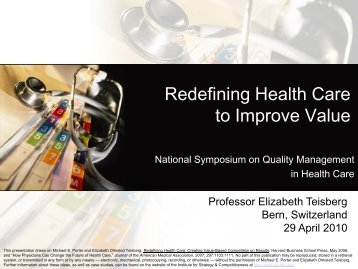 Redefining Health Care to Improve Value - Institute for Strategy and ...