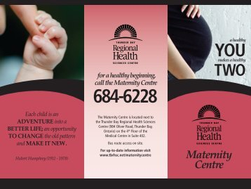 Maternity Centre Brochure - Thunder Bay Regional Health Sciences ...