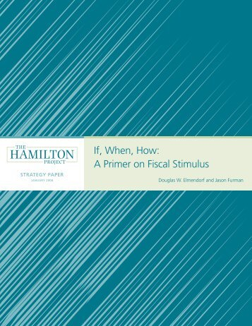 If, When, hoW: A PrImer on fIscAl stImulus - Urban Institute