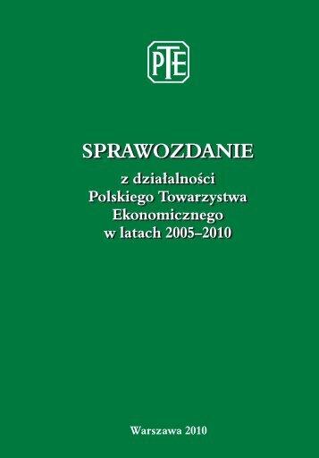 Sprawozdanie z działalności PTE w latach 2005-2010 - Polskie ...
