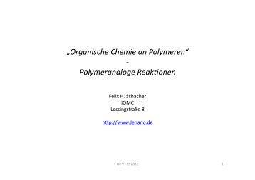 """""""Organische Chemie an Polymeren"""" - Polymeranaloge Reaktionen"""