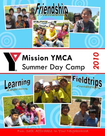 Mission YMCA Summer Day Camp 2010 - YMCA of San Francisco