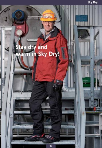 Stay dry and warm in Sky Dry!