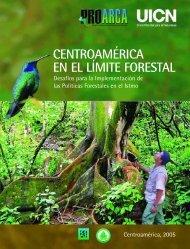 Centroamérica en el límite forestal. Desafíos para la ... - FAO
