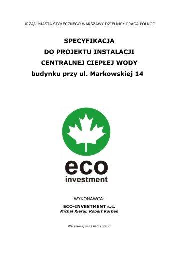 Markowska 14, specyfikacja techniczna do projektu instalacji ...