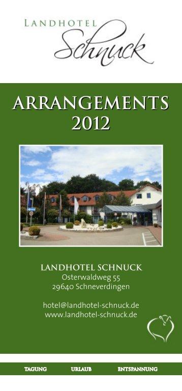 Arrangements 2012 - Landhotel Schnuck