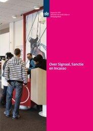 Rapportage Over signaal, sanctie en incasso   2013 ... - Inspectie SZW