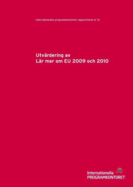 Utvärdering av Lär mer om EU 2009 och 2010 (pdf) - Internationella ...