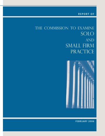 Report of the Commission to Examine Solo and Small Firm Practice