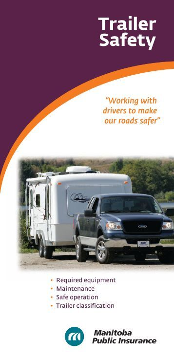 Trailer Safety : Light vehicle inspection methods and standards manitoba