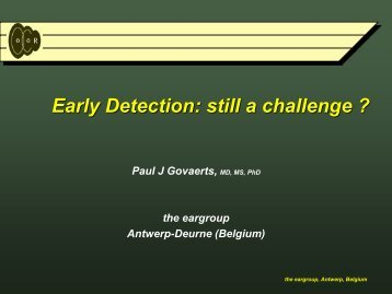 Early Detection: still a challenge ? - Phonak