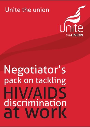 Negotiator's pack on tackling HIV/AIDS ... - Unite the Union