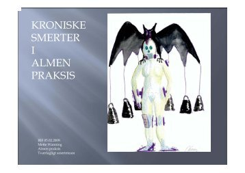 KRONISKE SMERTER I ALMEN PRAKSIS