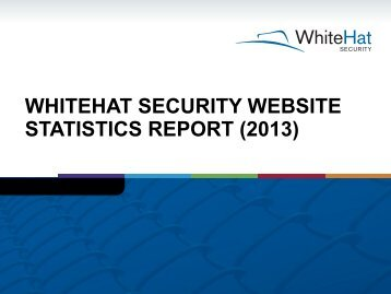 Download a PDF of the Presentation - WhiteHat Security