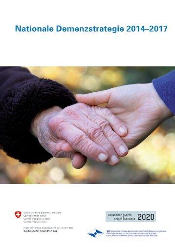 Nationale Demenzstrategie 2014–2017 - Alzheimervereinigung ...