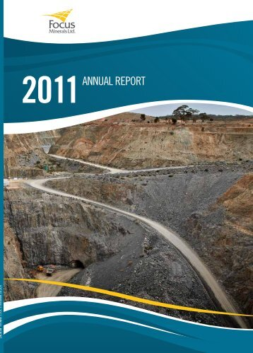 Download Annual Report Here - Focus Minerals Pty Ltd