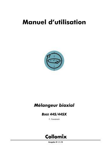 Manuel d'utilisation Mélangeur biaxial BIAX 22/33/44
