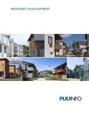 Modernit puukaupungit -esite (pdf) - Puuinfo