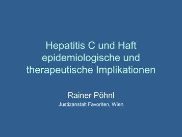Hepatitis C und Haft epidemiologische und therapeutische ...
