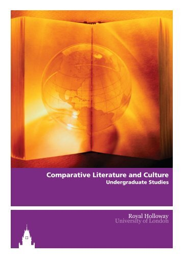 Comparative Literature and Culture - Royal Holloway, University of ...