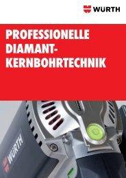 PROFESSIONELLE DIAMANT- KERNBOHRTECHNIK - Würth