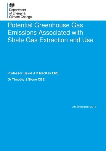 Potential Greenhouse Gas Emissions Associated with Shale Gas Extraction and Use