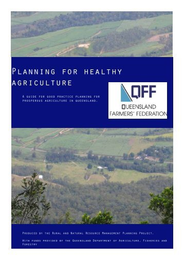 Planning for healthy agriculture - Queensland Farmers Federation