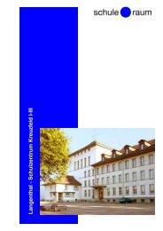 Langenthal - Schulzentrum Kreuzfeld I-III - AG für Schule & Raum