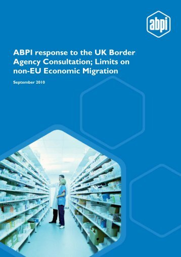 ABPI response to the UK Border Agency Consultation; Limits on non ...