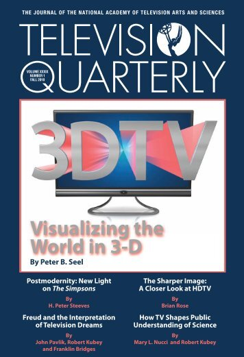 Visualizing the World in 3-D - TVQ Volume XXXVII Numbers 3 & 4