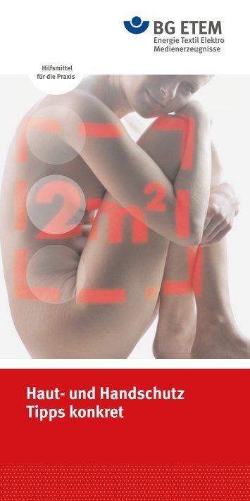 Haut- und Handschutz – Tipps konkret - Die BG ETEM