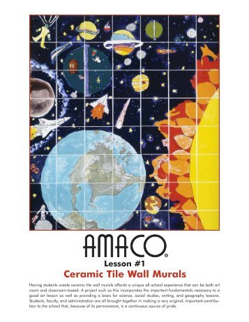 Lesson #1 Ceramic Tile Wall Murals - Amaco