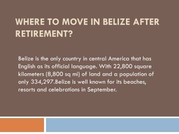 where to move in belize after retirement?