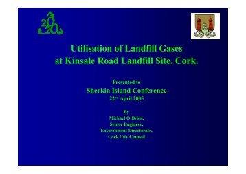 Utilisation of Landfill Gases at Kinsale Road ... - Cork City Council