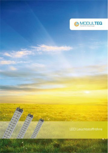 Produktkatalog LED Leuchstoffröhre [pdf] - Modulteq