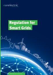 Regulation for Smart Grids (February 2011) - Eurelectric