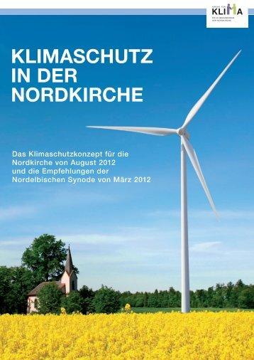 Klimaschutzkonzept für die Nordkirche - Ev. Luth. Kirchengemeinde ...