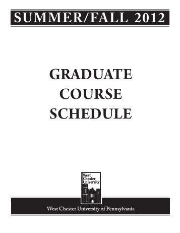 GRADUATE COURSE SCHEDULE - West Chester University