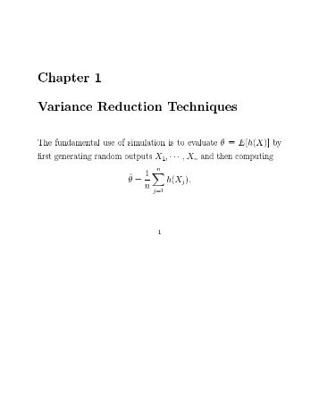 Chapter 1 Variance Reduction Techniques The fundamental use of ...