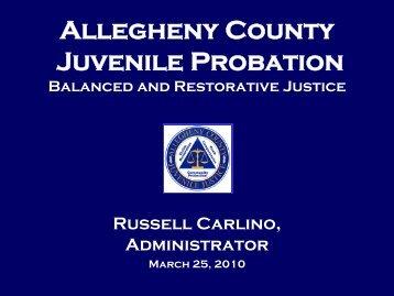 Allegheny County Juvenile Probation Balanced and Restorative ...