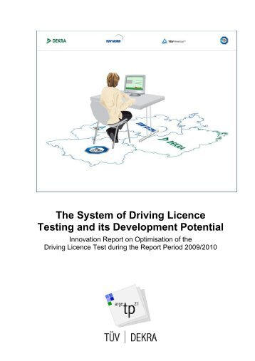 The System of Driving Licence Testing and its Development Potential
